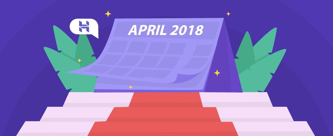 Hostinger Monthly Roundup: April 2018