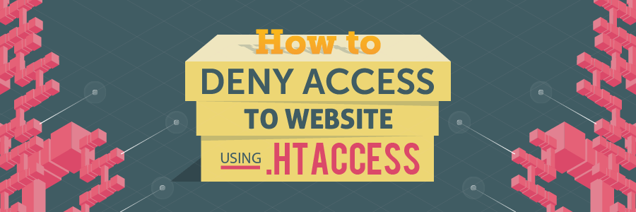 How to Restrict Access to Your Site Using .htaccess deny from all