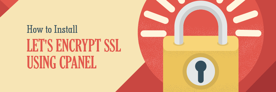 How to Install Let\'s Encrypt SSL Using cPanel