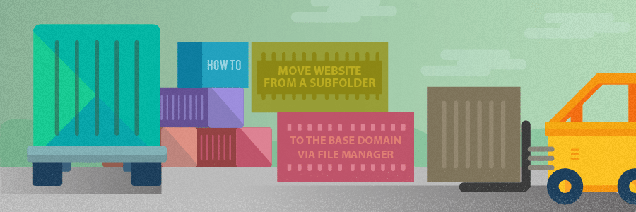 How to Move Website From a Subfolder to the Base Domain via File Manager