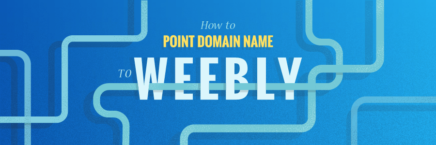 How to Point a Domain Name to Weebly in  2021