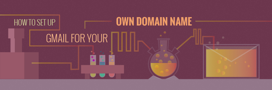 How to Set Up Gmail For Your Own Domain Name