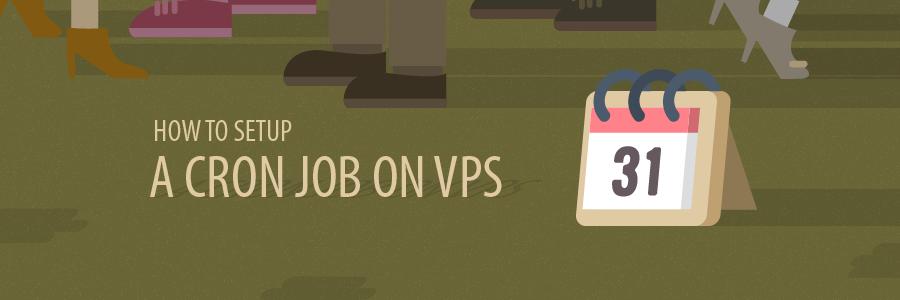 How to Setup a Cron Job on VPS