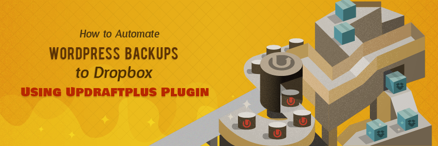 How to Automate WordPress Backups to Dropbox using UpdraftPlus Plugin