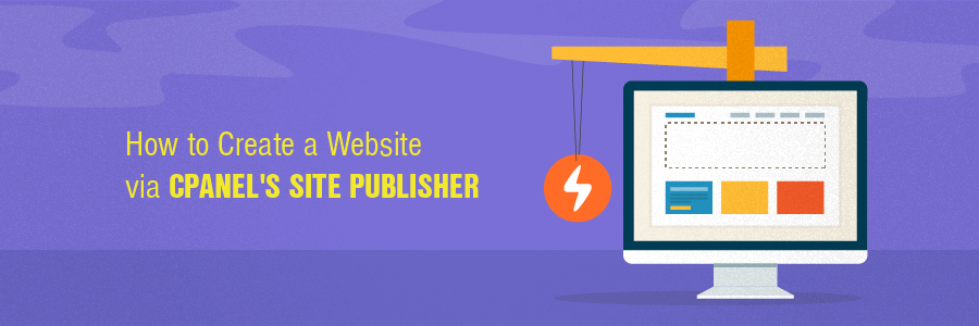 How To Create A Website Via Cpanel S Site Publisher