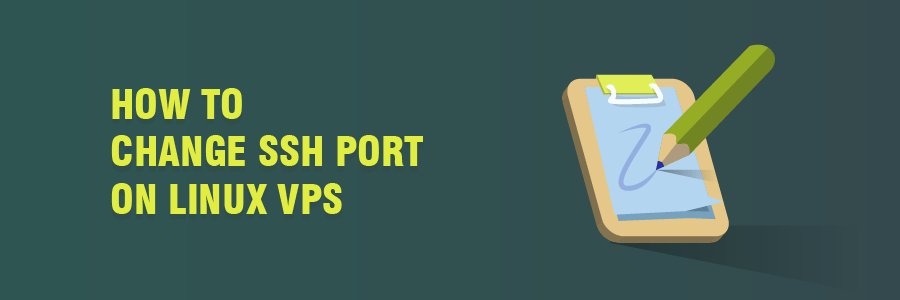 How to Change SSH Port on Linux VPS (Step by Step Guide)
