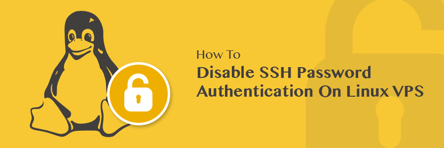 How to Disable SSH Password Authentication on Linux VPS