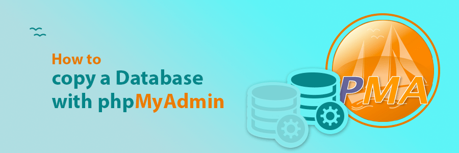 How to Copy a Database with phpMyAdmin