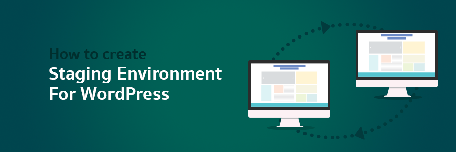 How to Create Staging Environment for WordPress
