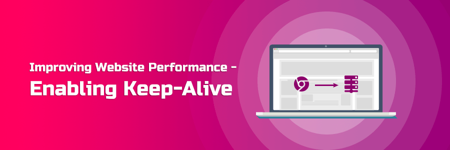 Improving Website Performance - Enabling Keep-Alive