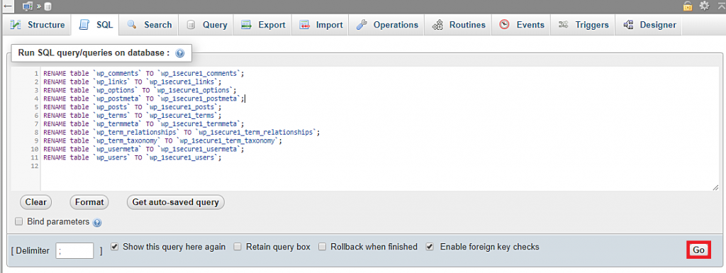 Using the The SQL query editor to rename the wp_ prefix.