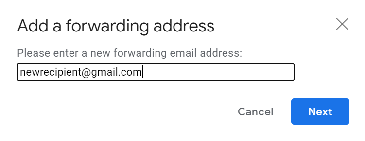 Screenshot of how to add a forwarding address in Gmail