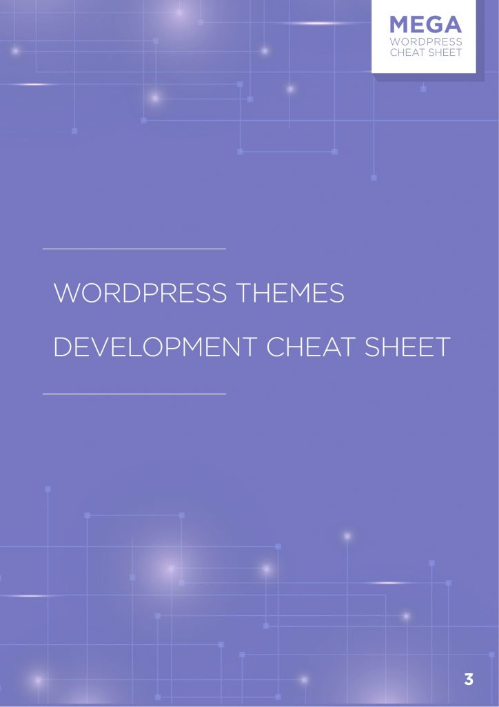 WordPress Themes Development Cheat Sheet