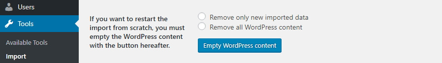 Deleting your existing WordPress content.