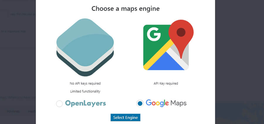 Choosing your maps engine.