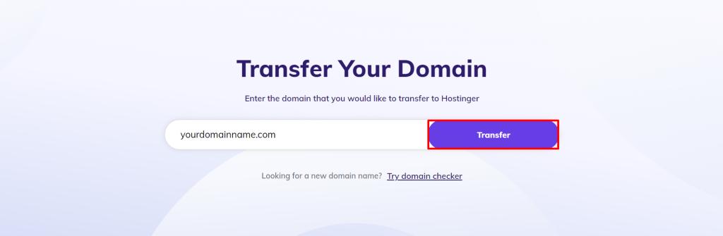Transferring the domain to Hostinger.
