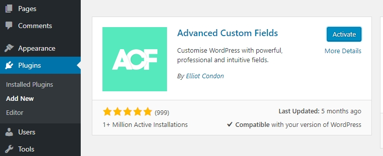 Installing the Advanced Custom Fields plugin.