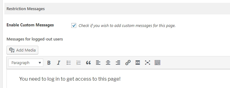 Enabling a custom message for your restricted content.