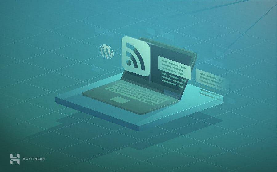 What is WordPress RSS Feed and How to Use It