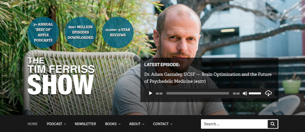 Tim Ferriss show landing page, featuring his latest episode - Brain Optimization and the Future of Psychedelic Medicine