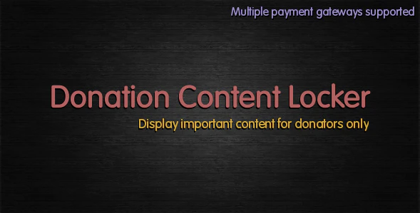 Donation Content Locker plugin has content protection functionality