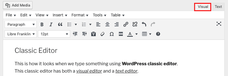WordPress Visual Editor of Classic Editor