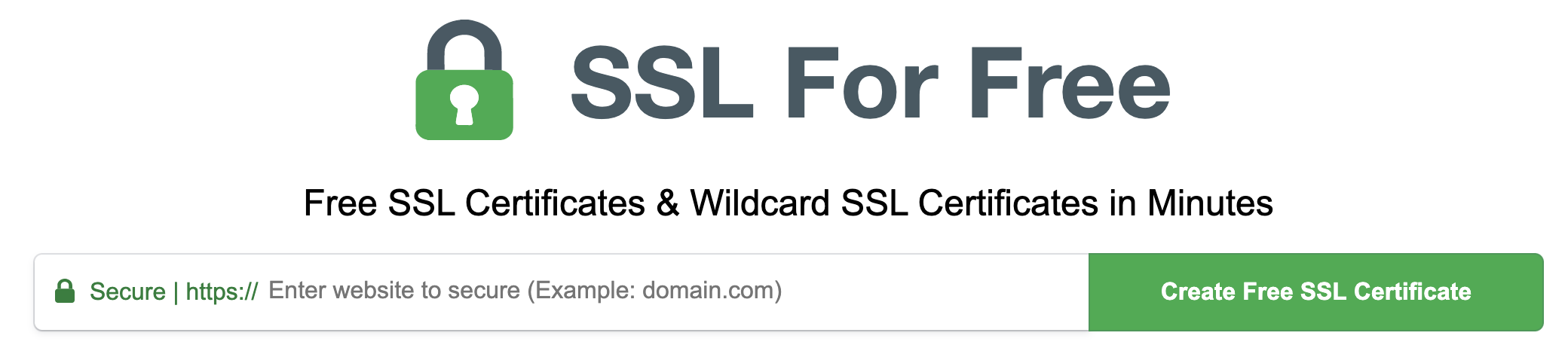 This image shows you how SSL For Free banner and a call to action button to create a free SSL certificate.