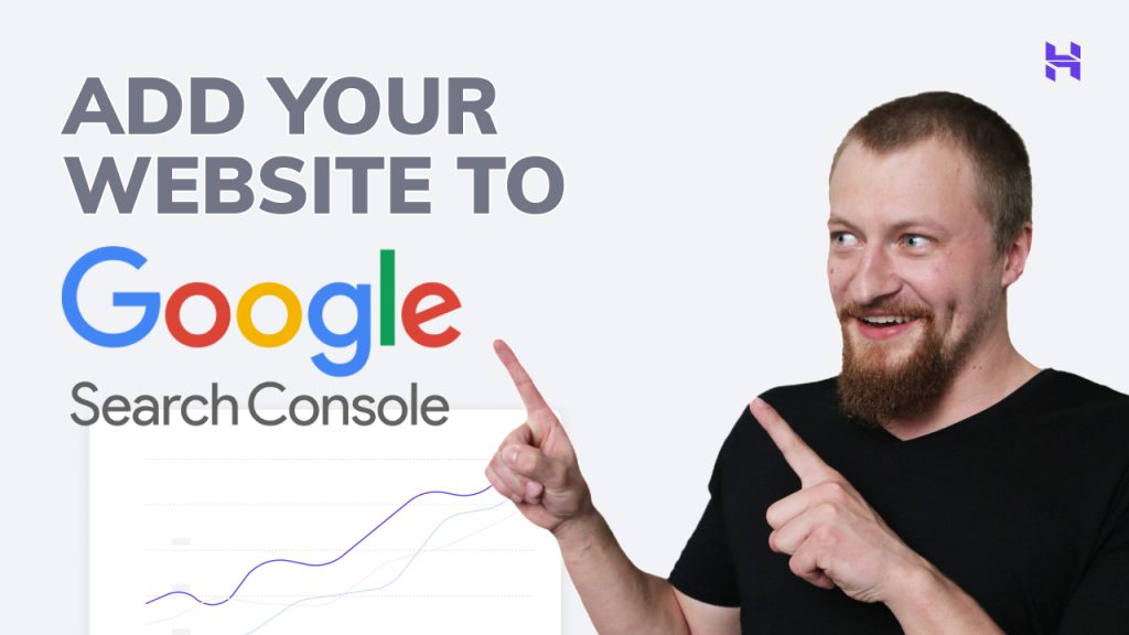 How to Add Your WordPress Website to Google Search Console