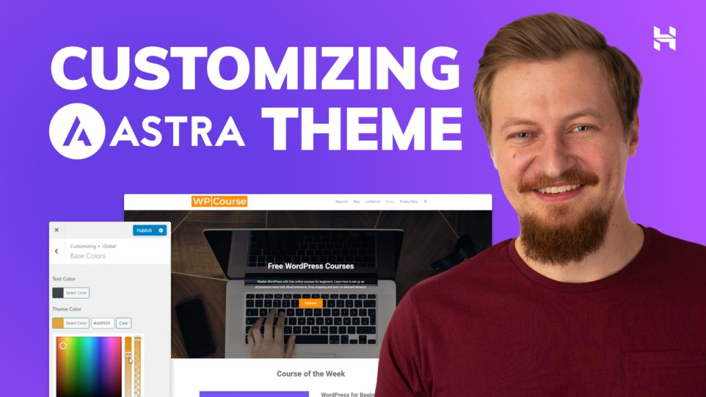 How To Customize the Astra Theme In Your WordPress Website