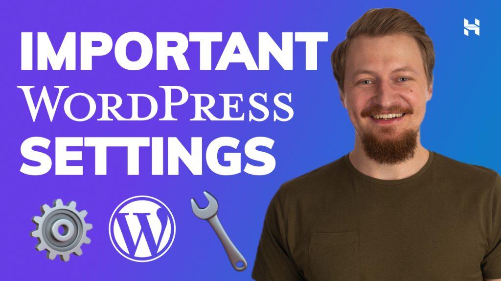 Going Through Important WordPress Settings