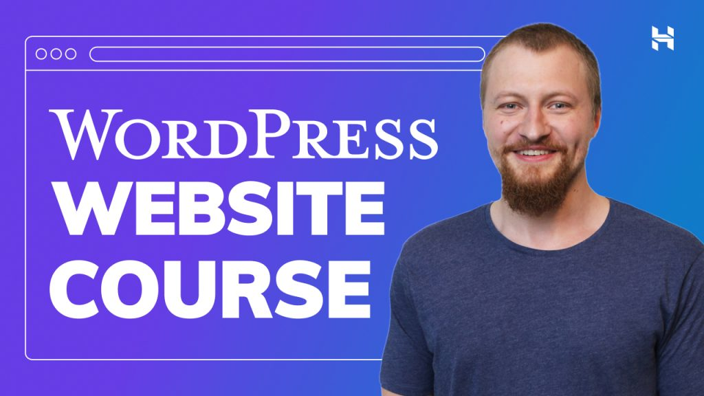 How to Create a WordPress Blog – Course For Beginners