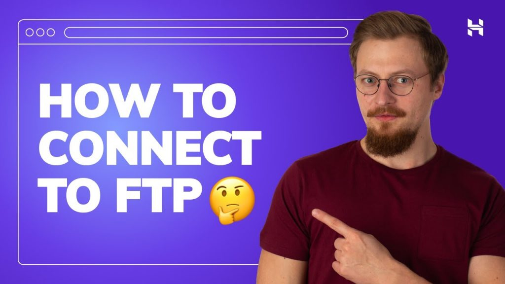 Connect to FTP Server – How to Use FileZilla