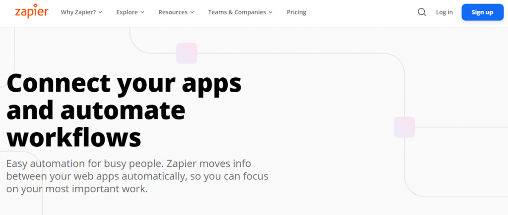 Zapier homepage featuring a way to connect your apps and automate workflows