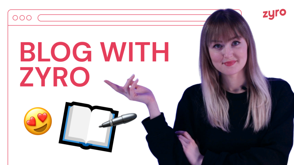 How to Start a Blog With Zyro – Simple & Easy