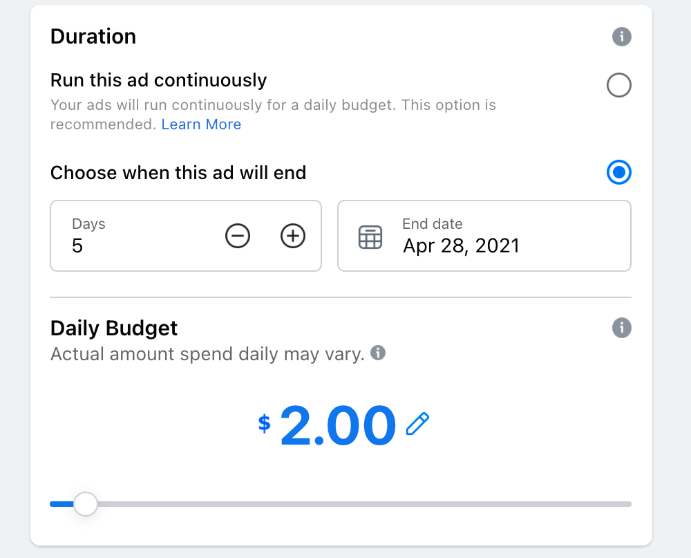Ad duration settings with 2$ as daily budget