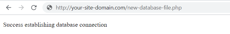 A message confirming that database connection has been established successfully