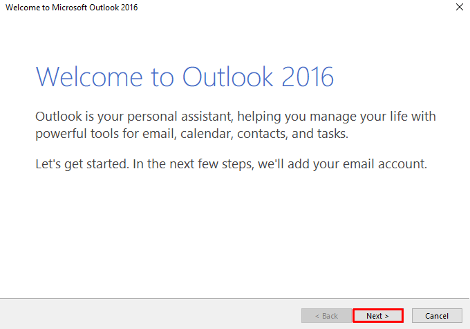 A screenshot showing Outlook 2016 welcome message and where to click on the Next button to proceed with the setup.