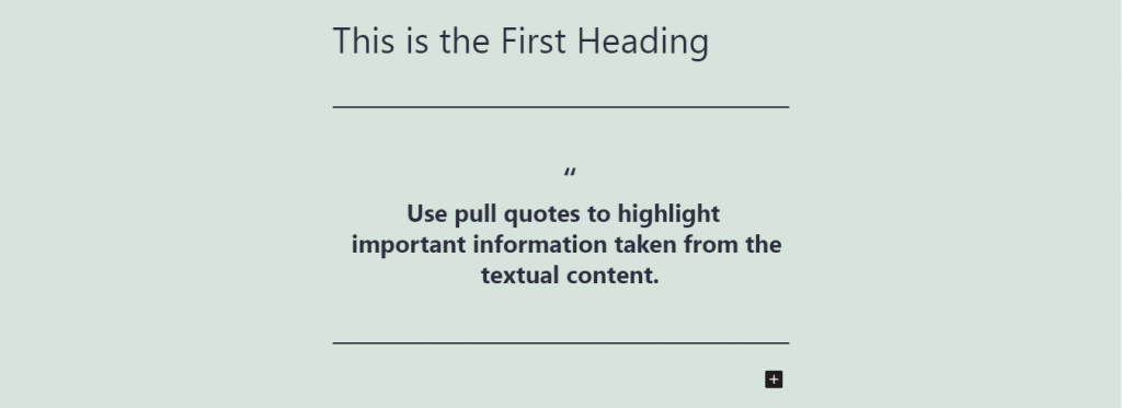 Example of a pull quote block.