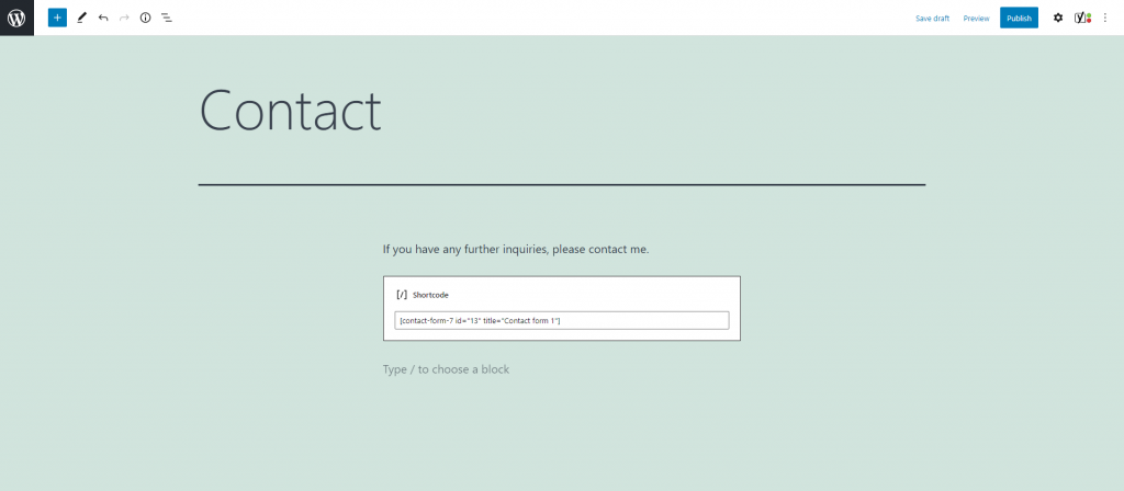 Entering the shortcode of a form on WordPress block editor.