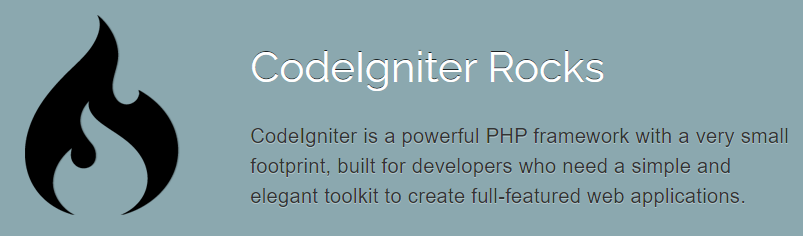 Codelgniter Rocks - a powerful PHP framework with a very small footprint.