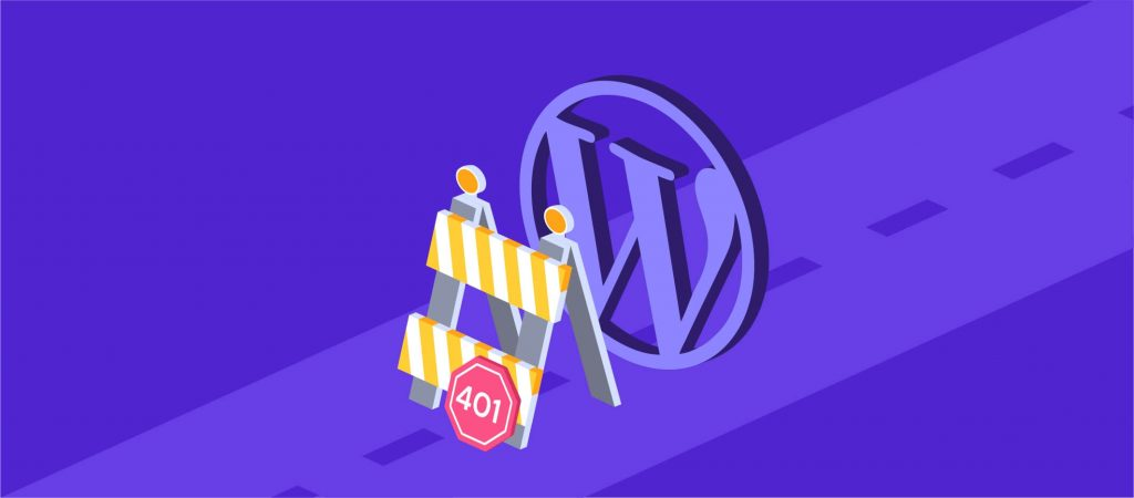 How to Fix an HTTP 401 Unauthorized Error in WordPress