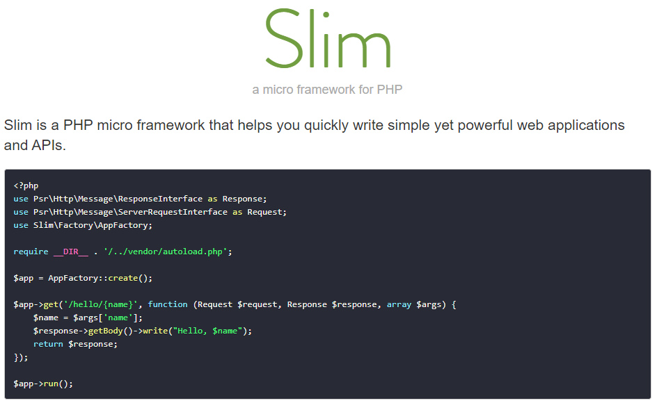 Slim - a micro framework for PHP.