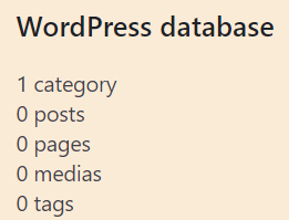 WordPress database showing 1 category, and 0 for posts, pages, medias, and tags.